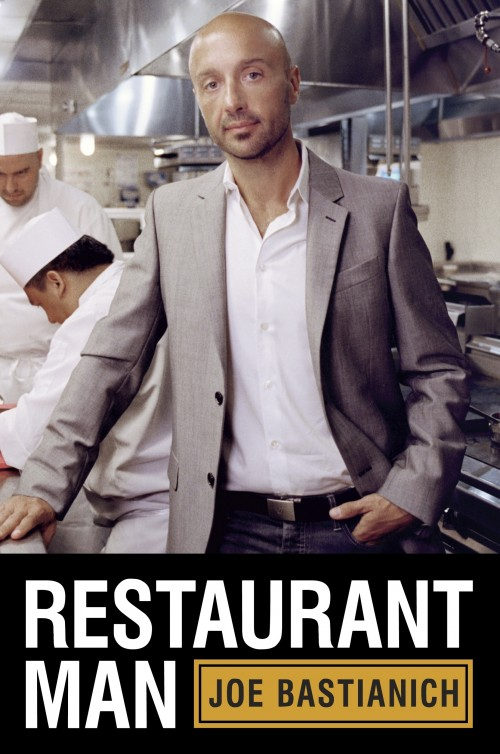 Joe Bastianich, cover of his new book Restaurant Man